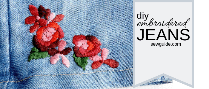 tutorial de jeans bordados